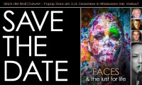 FACES & the lust for life - Vernissage in Wiesbaden